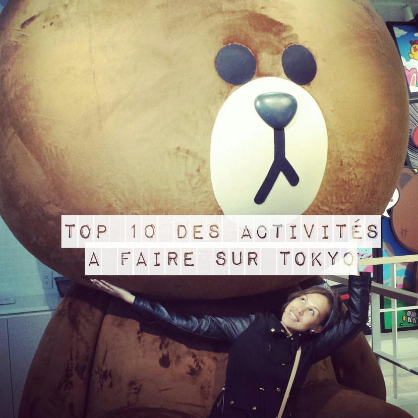 TOP 10 DES ACTIVITÉS À FAIRE SURTOKYO