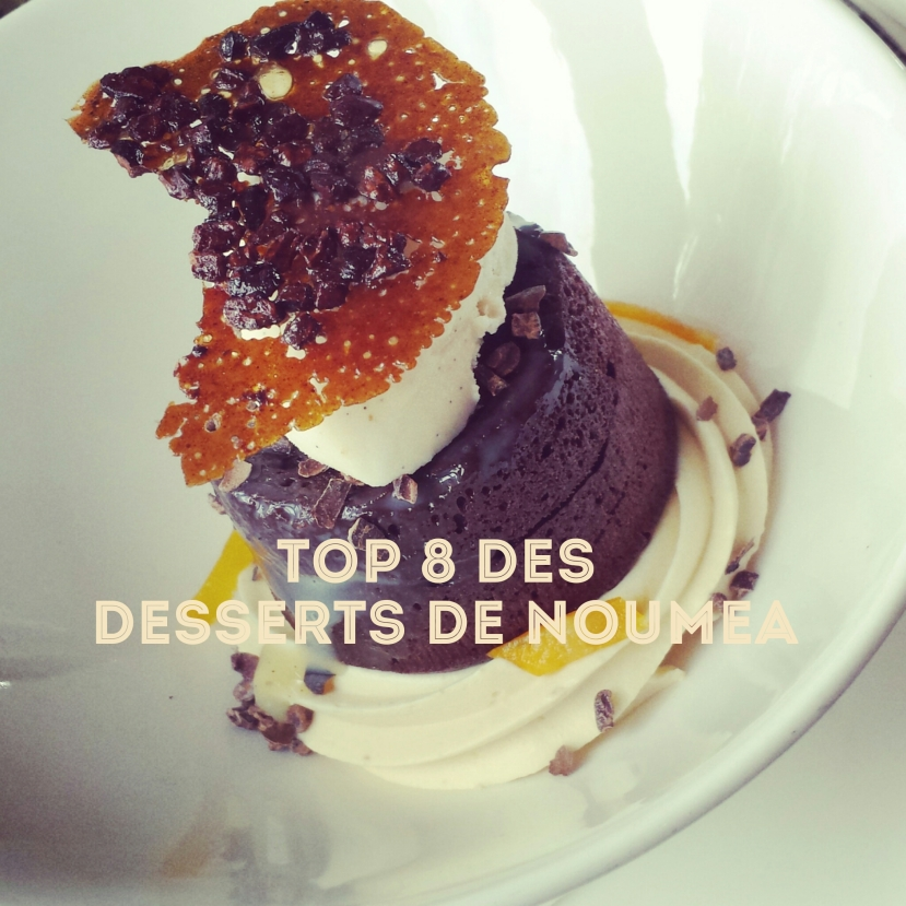 TOP 8 DES DESSERTS DENOUMÉA